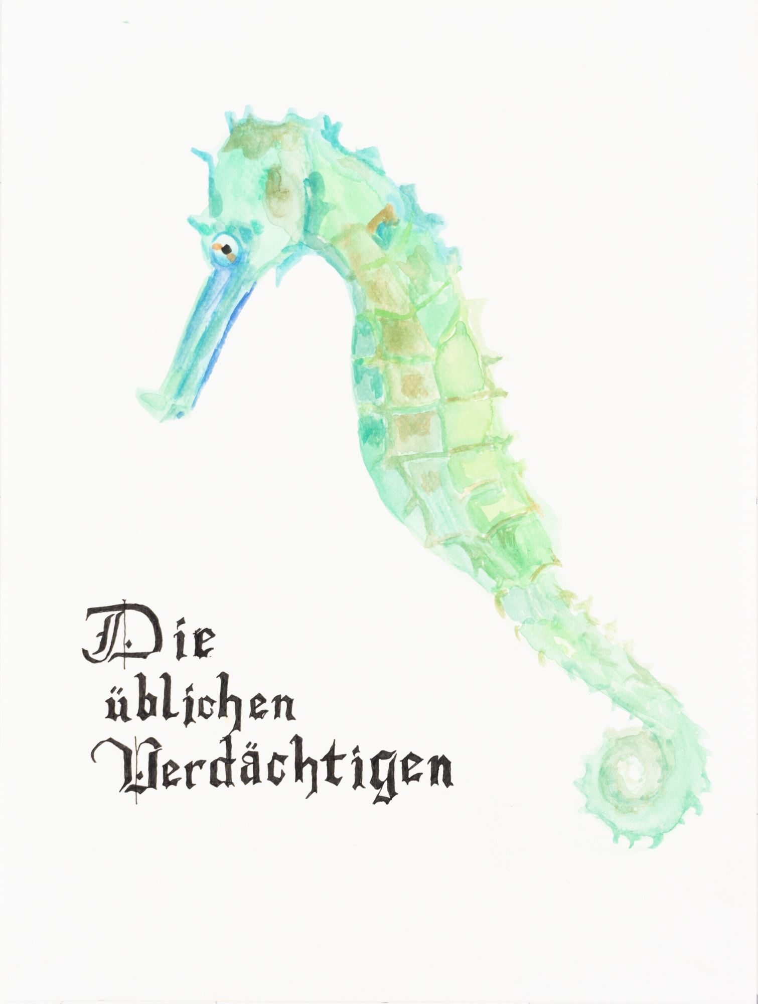 """Malerei, Aquarell und Tusche auf Papier, 24cm x 32cm, Seepferdchen mit Text """"Die üblichen Verdächtigen"""", artist: Franziska King"""