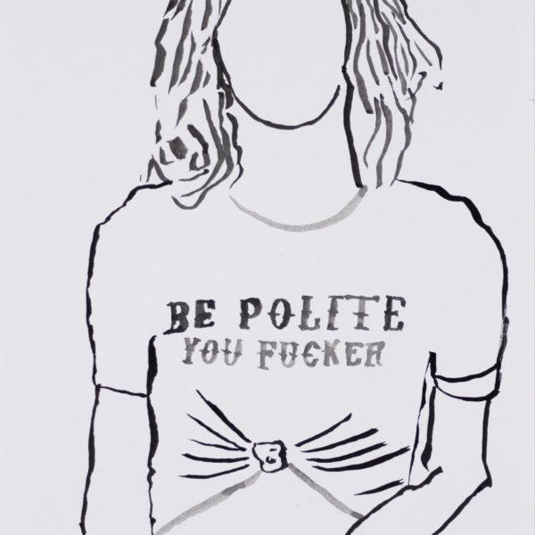 "Malerei, Tusche auf Papier, 14,8cm x 21cm, Figur mit bedrucktem T-Shirt: ""be polite you fucker"", artist: Franziska King"
